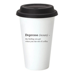 The Gift Label Take Away Mok - Depresso (Noun) The Feeling You Get When You Run Out Of Coffee