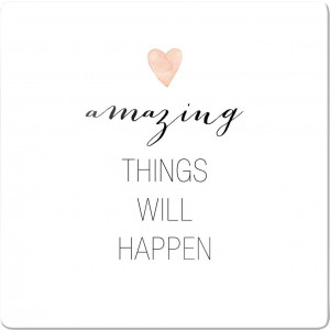 print op glas Confetti & Cream - Amazing things will happen