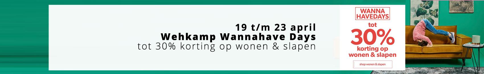 Wehkamp Wannahave Days - tot 30% korting op heel veel wonen & slapen